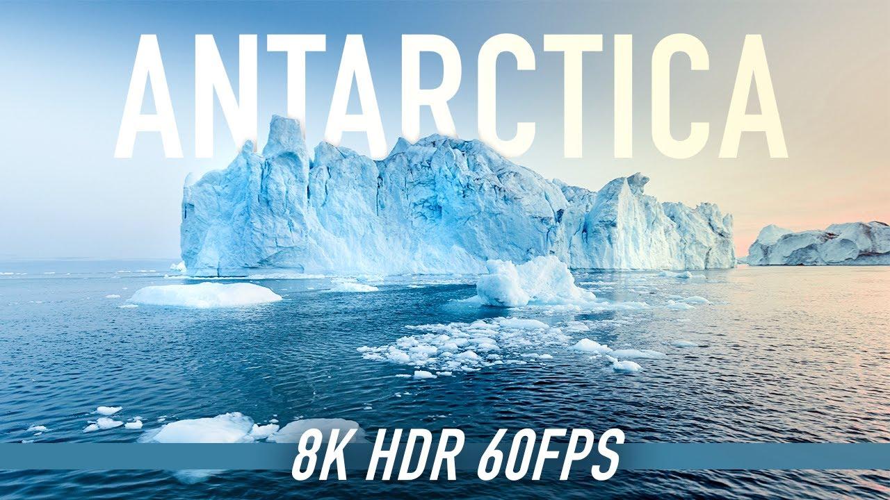 Antarctica in 8K HDR 60FPS