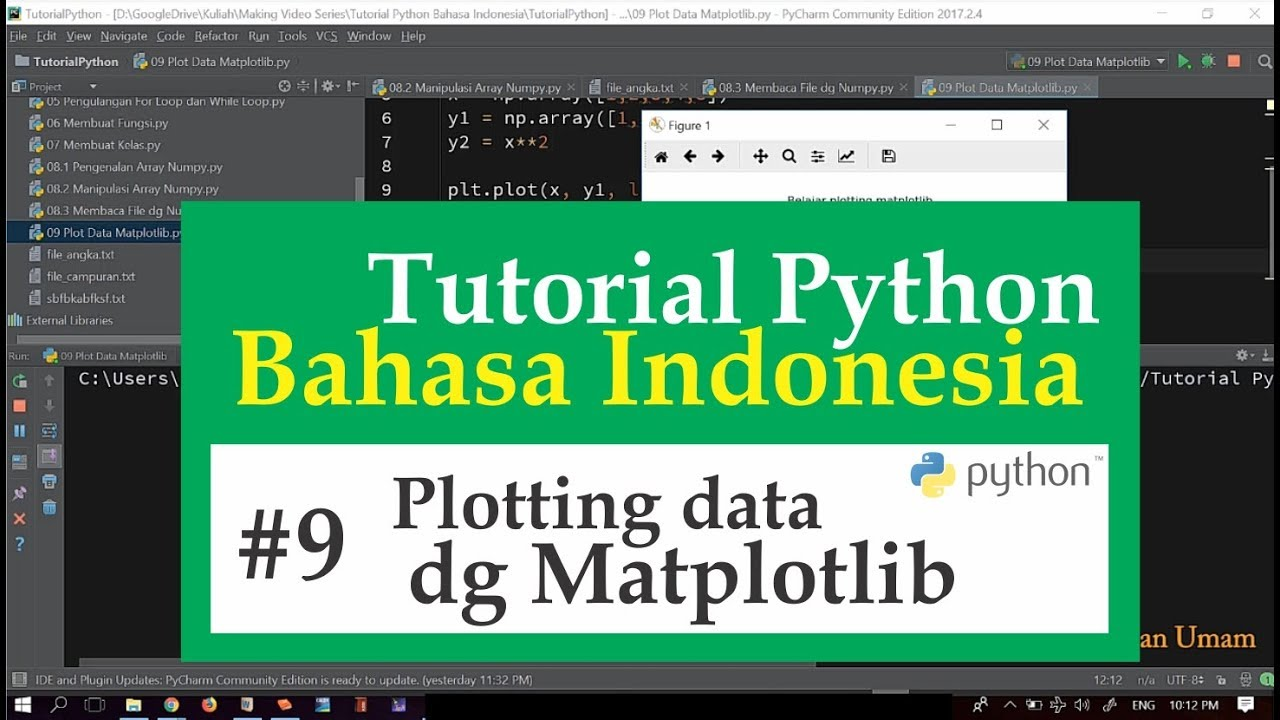 09 Tutorial Python Bahasa Indonesia - Plot Data dengan Matplotlib