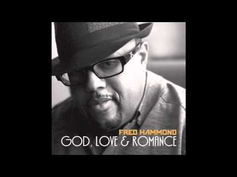 Fred Hammond - My Lady And Myself