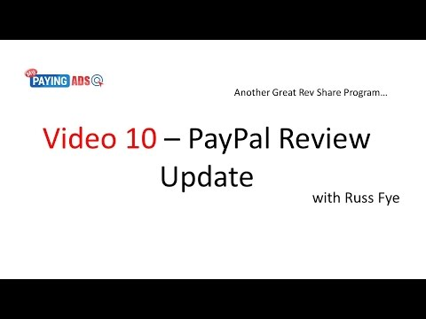 My Paying Ads & PayPal Review Update With Russ Fye