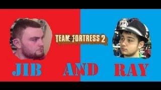 Jib and Ray Play TF2 | Part 3 | Trolling Boobies