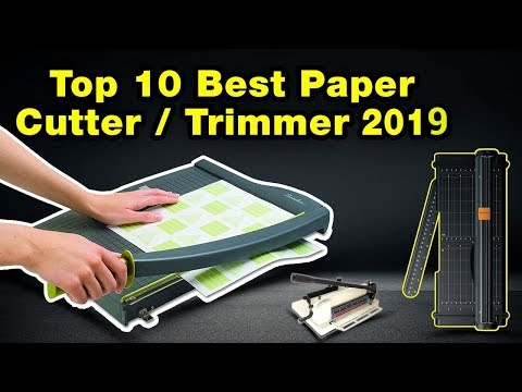 Top 10 Best Paper Cutter/Trimmer  for Scrapbooking in 2019