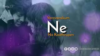 En kadhaliya enaku romba pudikum sad lyrics whatsapp status