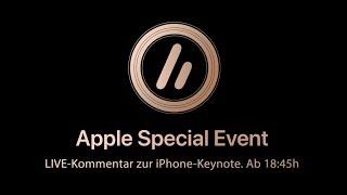 Live-Kommentar zu den neuen iPhones | Apple Special Event