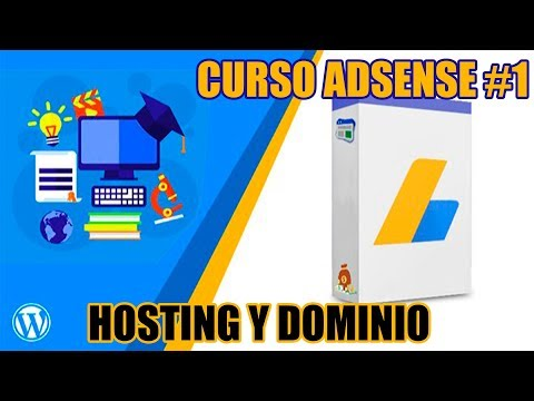 Tutorial Google Adsense comprar Dominio y Hosting Diferentes paginas leccion 1