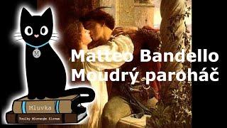 Matteo Bandello - Moudrý paroháč (Povídka) (Mluvené slovo CZ)