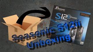 Seasonic S12ii 520w Power Supply-Unboxing