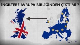 İngiltere Avrupa Birliğinden Çıkarsa Ne Olur | çıktı mı?