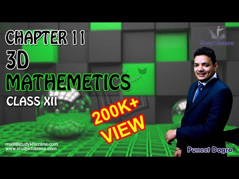 Maths Class 12 - 3D Geometry Plane Chapter 11 (Part 1) Puneet Dogra | Study Khazana
