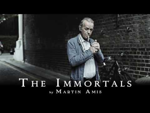 The Immortals by Martin Amis - Audiobook