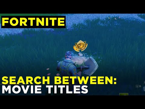 Search Between Movie Titles - Fortnite Week 10 Challenge Location Guide