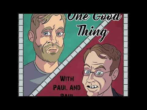 One Good Thing Episode 7: Fant4stic