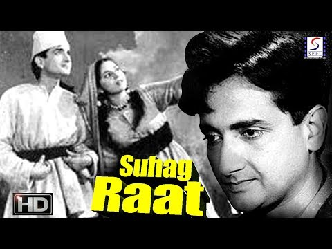 Suhag Raat - Bharat Bhushan and Begum Para - Vintage Hit B&W Movie - HD thumbnail