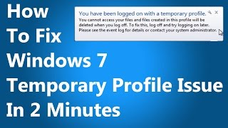 [FIXED] You have been logged on with a temporary profile. Windows 7 thumbnail