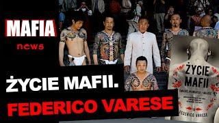 ŻYCIE MAFII - FEDERICO VARESE [RECENZJA] | Mafia News