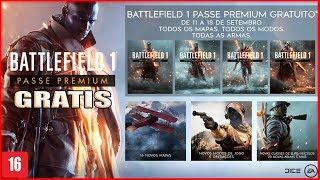 BATTLEFIELD 1 Premium De Graça +BF4! CORRA PEGUE SEU PASSE PERMANENTE!