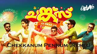 Chunkzz | Chekkanum Pennum (Remix) | (Wedding Song) |