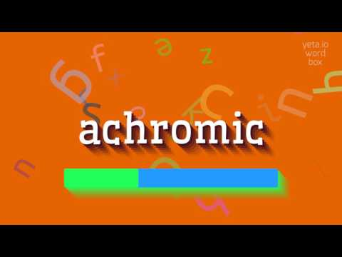"How to say ""achromic""! (High Quality Voices)"