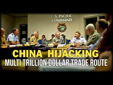 PACIFIC COMMAND: CHINA HIJACKING MULTI TRILLION DOLLAR TRADE ROUTE