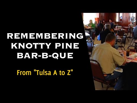 KNOTTY PINE BBQ Barbeque Restaurant Was A Tulsa Icon Until Burning  - Now Vanished