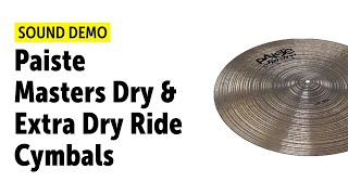 Gambar cover Paiste Masters Dry & Extra Dry Ride Cymbals - Sound Demo