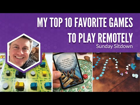 My Top 10 Favorite Games to Play Remotely