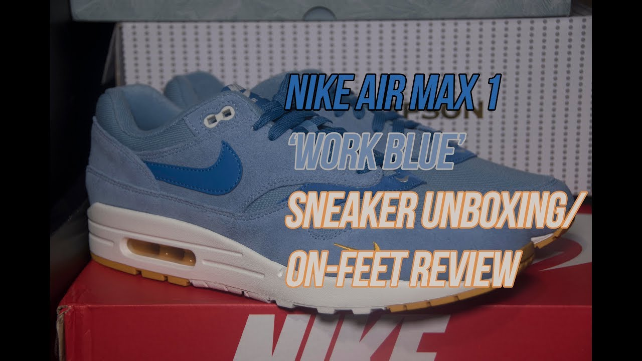 Air Max 1 'Work Blue' | Solepost Unboxings