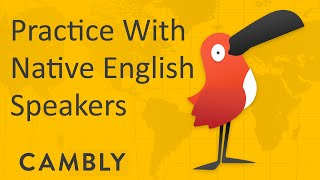 Cambly - Speak English with Native Speakers