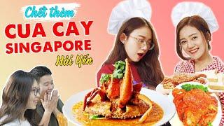 Vào Bếp Cùng Hải Yến : Schannel chết thèm với món Cua cay Singapore !