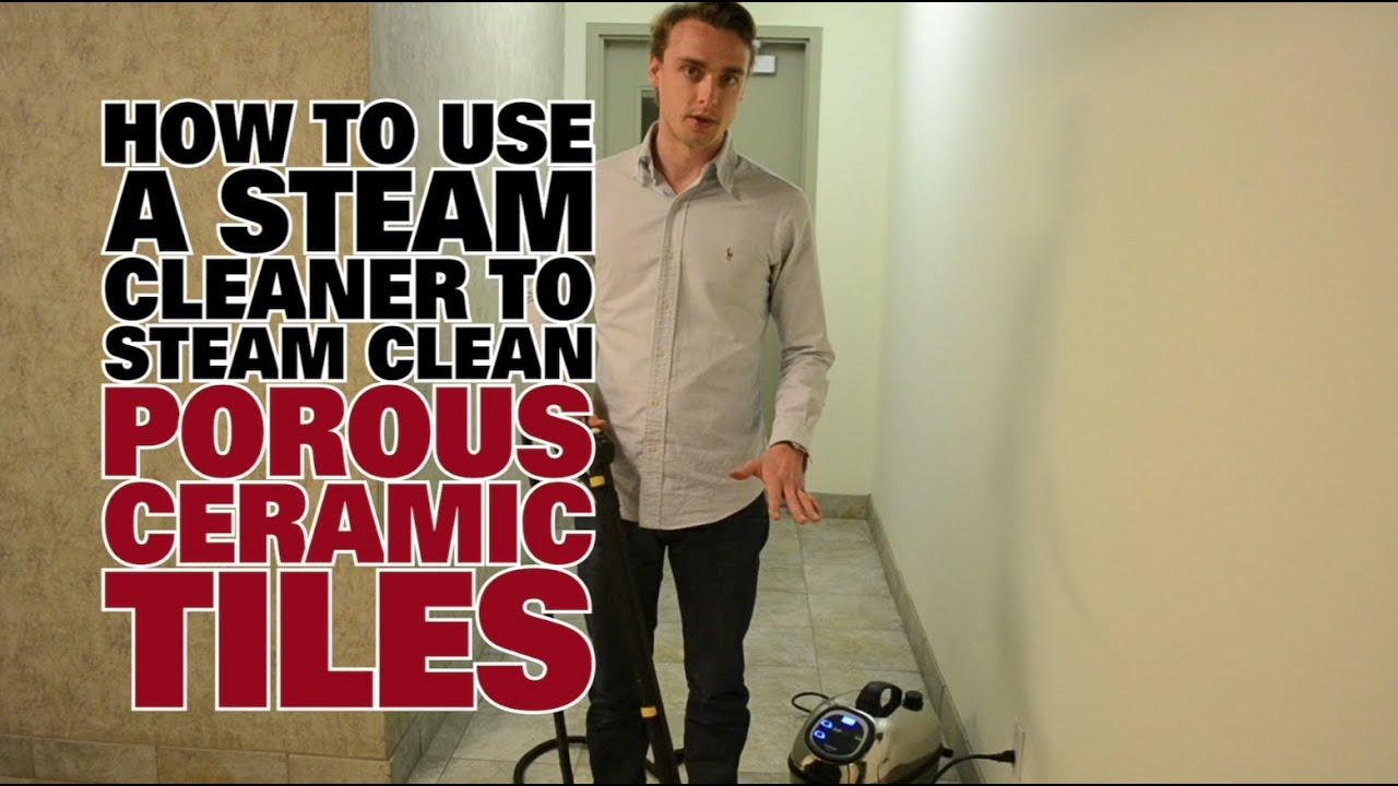 How to steam clean porous ceramic tiles dupray steam cleaning how to steam clean porous ceramic tiles dupray steam cleaning dailygadgetfo Image collections