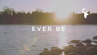 Ever Be // Kalley Heiligenthal // We Will Not Be Shaken Official Lyric Video