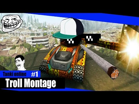 Tanki online - TROLL MONTAGE #1 By Deadly