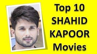 Top 10 best shahid kapoor movies list