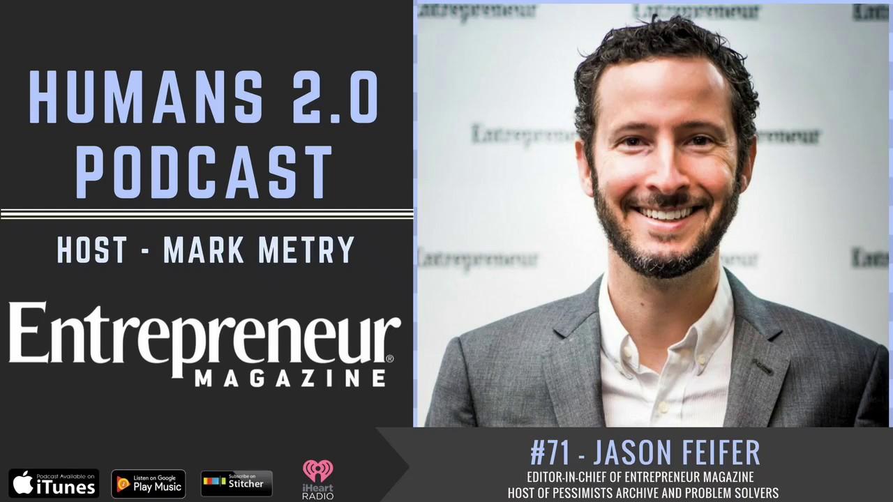 #71 - Jason Feifer | Authentic Entrepreneurship with the Editor-in-Chief of  Entrepreneur Magazine