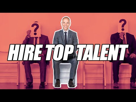 DAN KUSCHELL How to Hire Top Talent