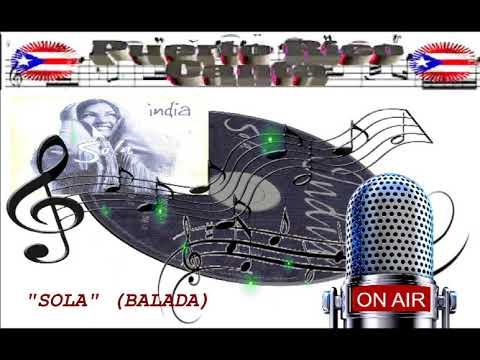 "La India (Salsera Boricua) ""Sola"" Balada"
