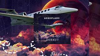 Donnut - Aeroplano (Prod. by Klejdiss) YouTube Videos