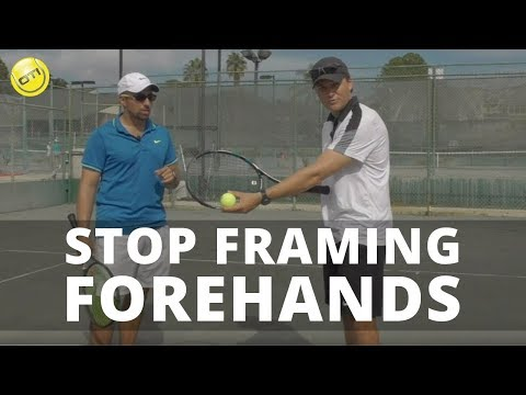 Tennis Tip: STOP Framing Forehands