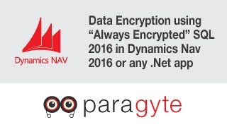 "Data Encryption using ""Always Encrypted"" SQL 2016 in Dynamics Nav 2016 or any .Net app"
