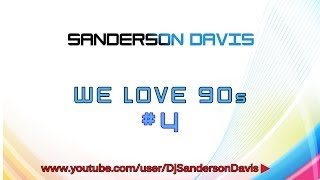 Sanderson Davis - We Love 90s 4