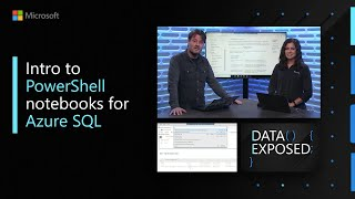 Intro to PowerShell notebooks for Azure SQL | Data Exposed