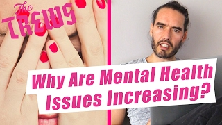 Why Are Mental Health Issues Increasing? Russell Brand The Trews (E402)