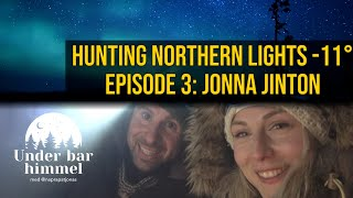 The huntress of the northern lights Jonna Jinton -16°C | Under Bar Himmel S01E03