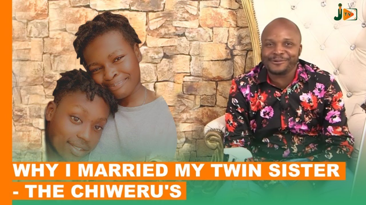 Download Why I Married My Twin Sister - The Chiwerus  #BongaNaJalas
