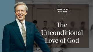 The Unconditional Love oḟ God | Timeless Truths – Dr. Charles Stanley