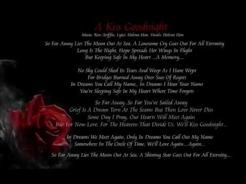 A Kiss Goodnight Dark, Gothic Song about Death and Separation