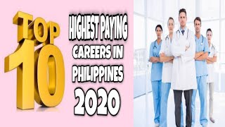 TOP 10 Highest paying careers in philippines 2020