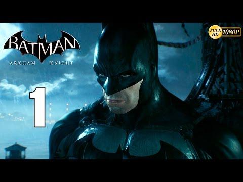 Batman Arkham Knight parte 1 Español Gameplay 1080p   Prologo Soy Batman