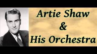 Yesterdays - Artie Shaw and His Orchestra