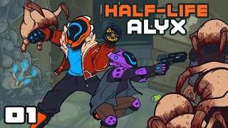 Getting My Grubby Hands On Everything - Let's Play Half-Life Alyx - Oculus Rift S Gameplay Part 1